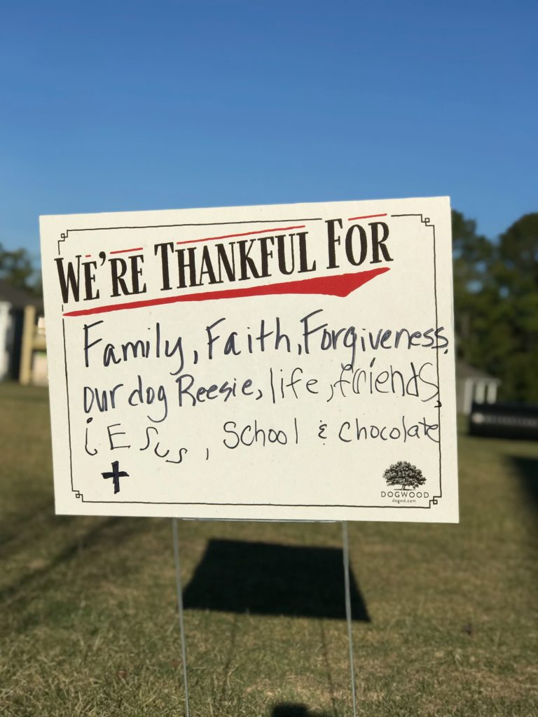 """We're Grateful For..."" sign"